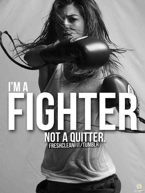 Fighter not quiter